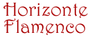 Horizonte Flamenco: El flamenco, historia, palos y protagonistas